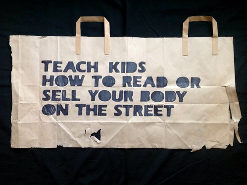 Teach kids how to read or sell your body on the street by alshepmcr