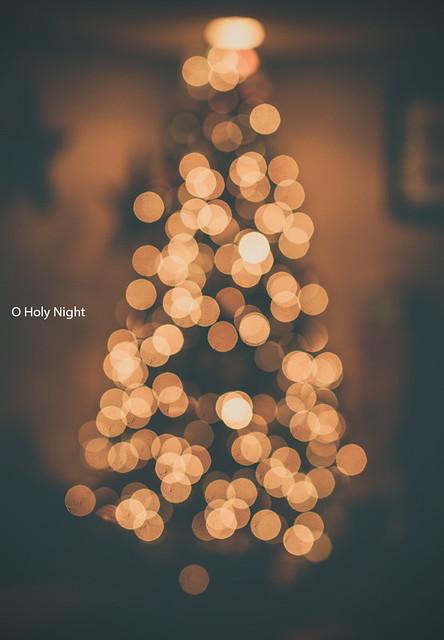 O Holy Night [12/25 Days of Christmas Bokeh]
