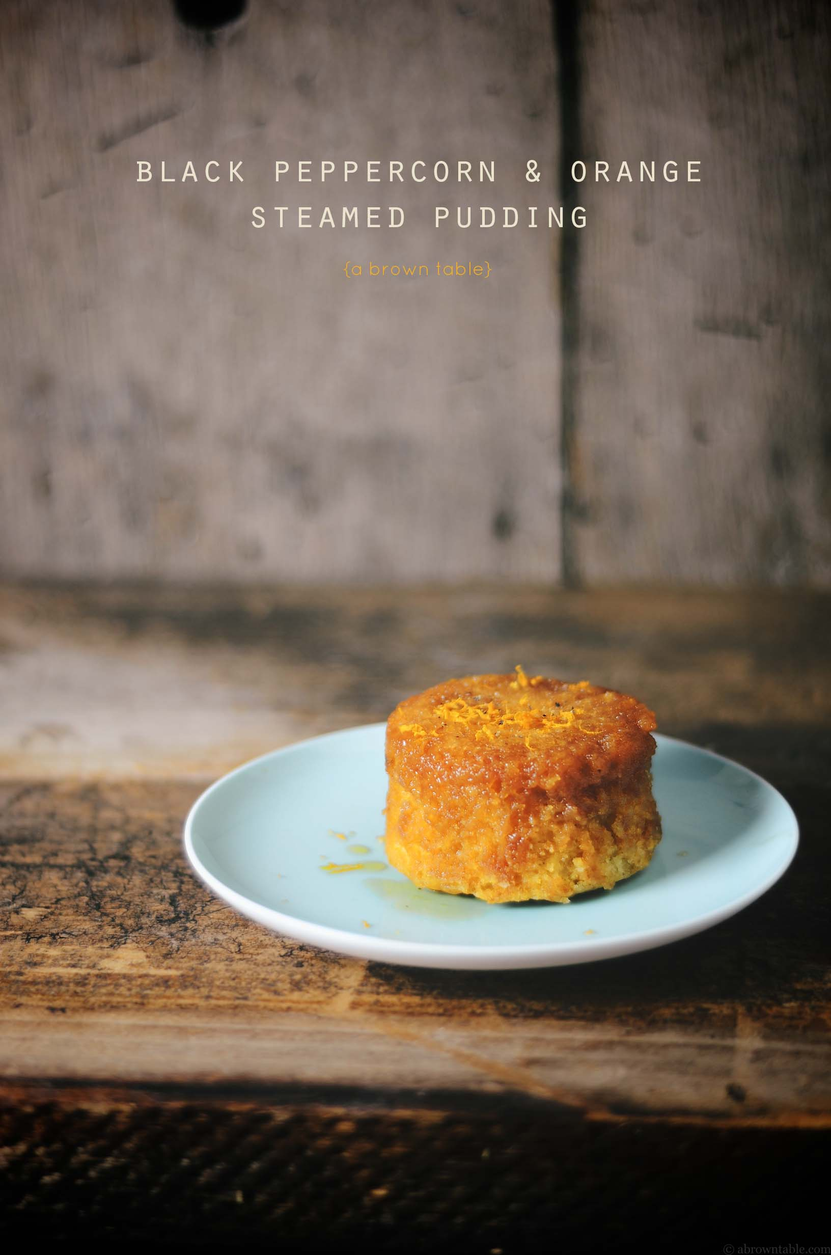 orange black peppercorn steamed pudding