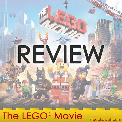 Bruce Reviews The LEGO® Movie