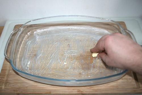 36 - Auflaufform ausfetten / Grease casserole