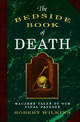 The Bedside Book of Death by Robert Wilkins