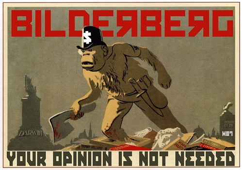 BILDERBERG POSTER by WilliamBanzai7/Colonel Flick