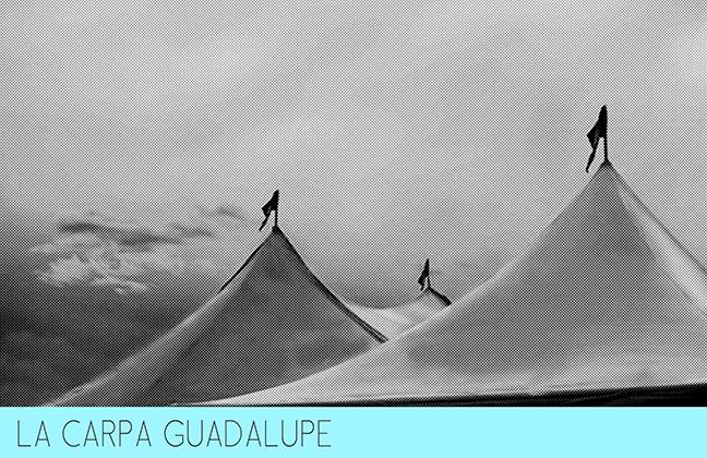 La Carpa Guadalupe