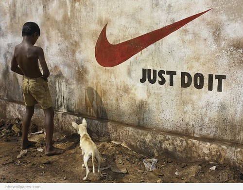 JUST DO IT. LOLZ