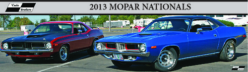 2013 Mopar Nationals including 29 Plymouth Barracudas and Cudas