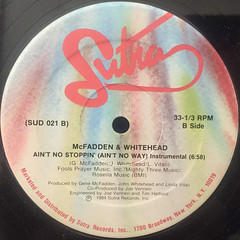 MCFADDEN & WHITEHEAD:AIN'T NO STOPPIN'(AIN'T NO WAY)(LABEL SIDE-B)