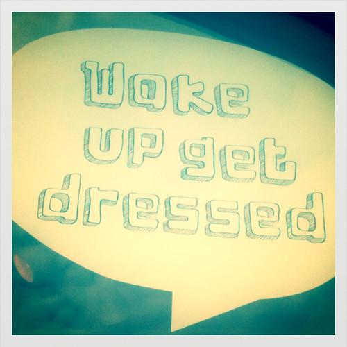 Wake up wake up!