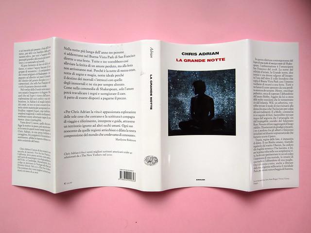 Chris Adrian, La grande notte. Einaudi 2013. [resp. gr. non indicate]; alla cop.: Sean Boggs/Vetta/Getty Images. Totale di sovracoperta (part.), 1