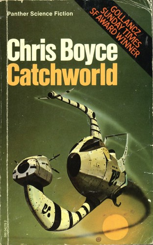 Catchworld by Chris Boyce. Panther 1977. Cover artist Chris Foss
