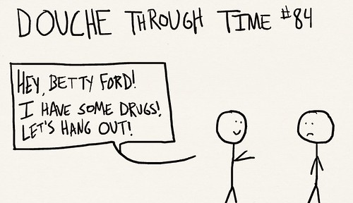 Douche Through Time 84 - Betty Ford