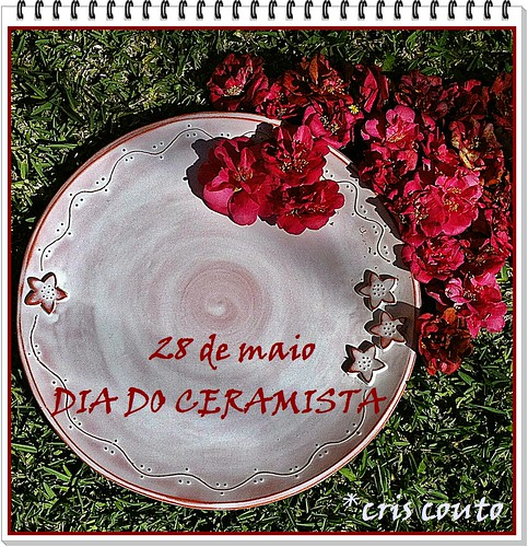 DIA DO CERAMISTA by cris couto 73