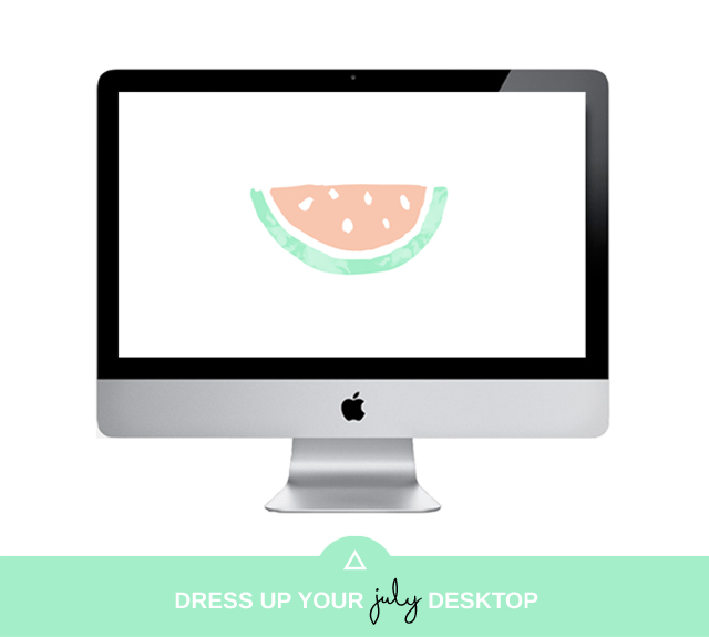 Dress Up Your July Desktop - Watermelon