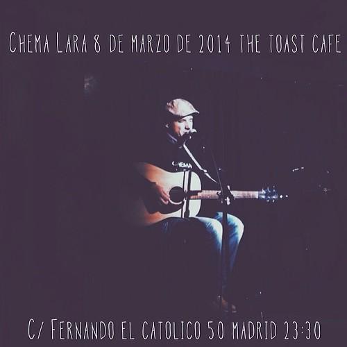 Chema Lara en @thetoastcafe el próximo 8 de marzo #musica #concierto