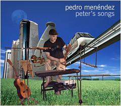 Pedro Menendez - Peter´s Songs