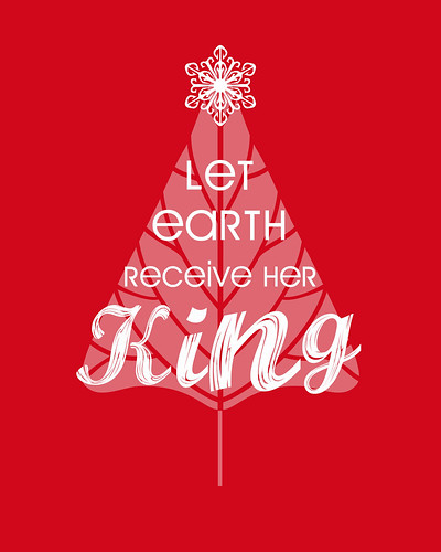 Let Earth Recieve Her King Free Christmas Printable