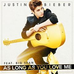 Justin Bieber – As Long as You Love Me (ft. Big Sean)