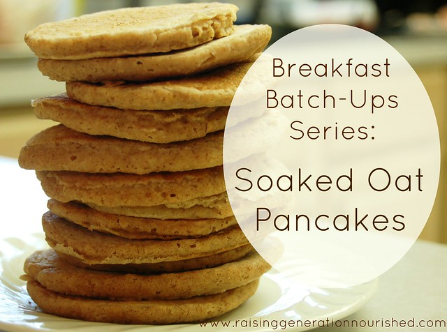 Soaked Oat Pancakes :: One Month of Quick, Warm Breakfast Pancakes :: Gluten, Egg, and Dairy Free