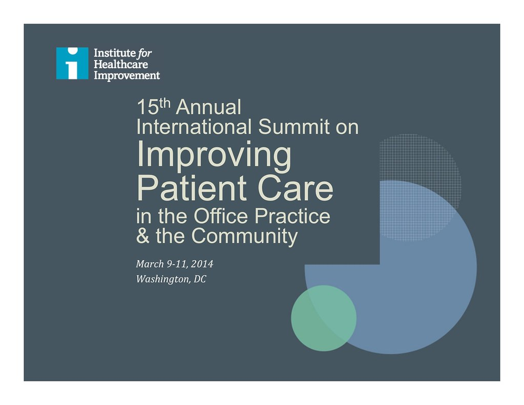 15th Annual International Summit on Improving Patient Care in the Office Practice and the Community