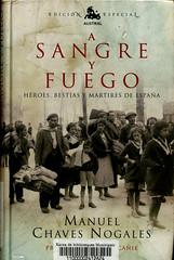 Manuel Chaves Nogales, A sangre y fuego