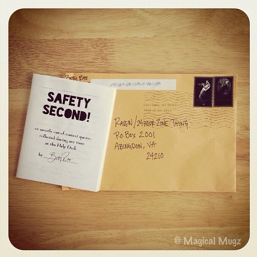 First zine received for #24HZT2013! Safety Second! by Betty Rae