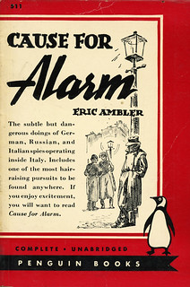 Penguin Books 511 - Eric Ambler - Cause for Alarm