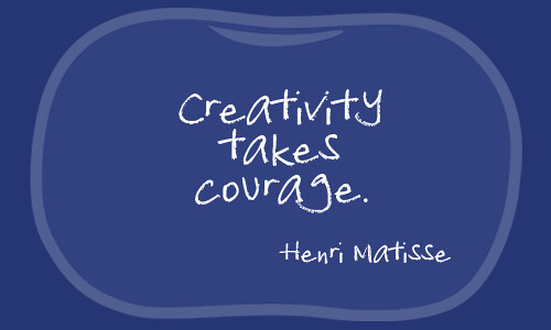creativity and courage quote