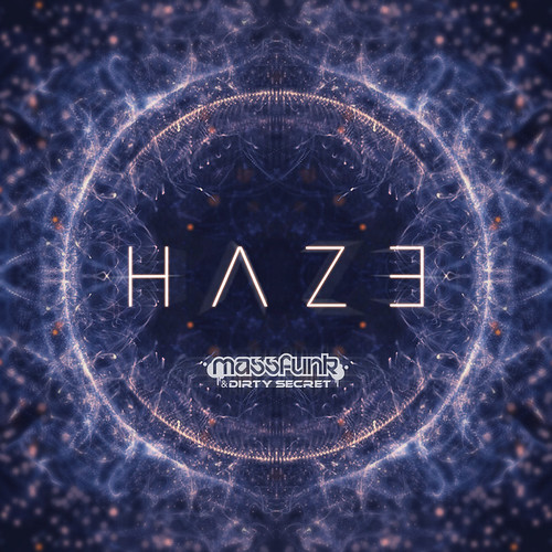 Massfunk & Dirty Secret - Haze (Single Cover)