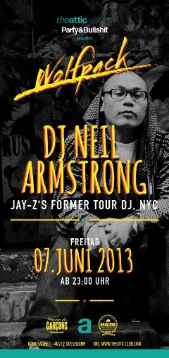 6/7 - Fri - DJ Neil Armstrong returns to the Attic in Dusseldorf for the wolfpack w Party & Bull...