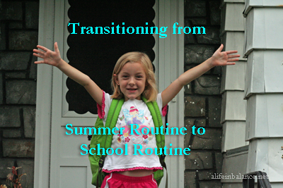 Transition from summer routine to back-to-school routine