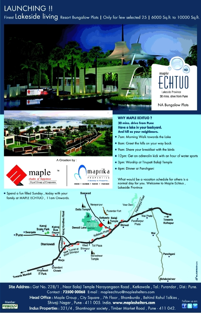 Maple Echtuo Resort N A Bungalow Plots Gat No 228/1 near Balaji Mandir Narayangaon Road Ketkawale Taluka Purandar District Pune (1-12-2013)
