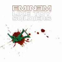 Eminem – Like Toy Soldiers