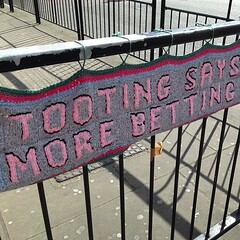 Instagram has edited this sign! Should say 'tooting says no to more betting shops' #yarnbombing #protest