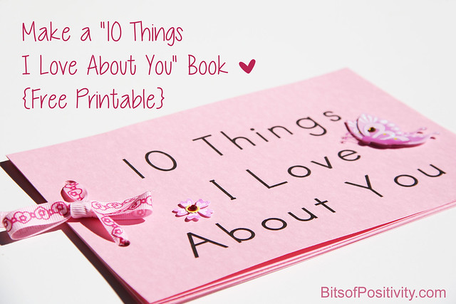 "Make a ""10 Things I Love About You"" Book"
