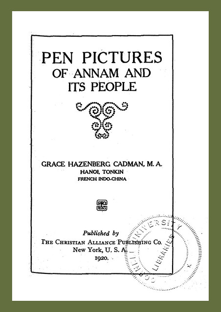 Title page: Pen pictures of Annam and its people / by Grace Hazenberg Cadman