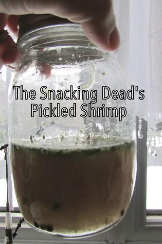 Snacking Dead's Gruesome Trophy Pickled Shrimp