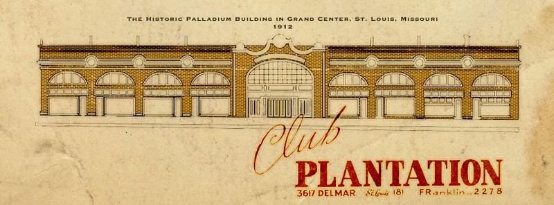 The Palladium / Club Plantation - Grand Center - St. Louis, MO