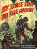By Spaceship to the Moon by Jack Coggins
