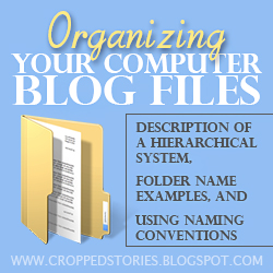 ORGANIZING YOUR COMPUTER BLOG FILES BUTTON