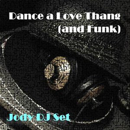 jody set disco dance love thang