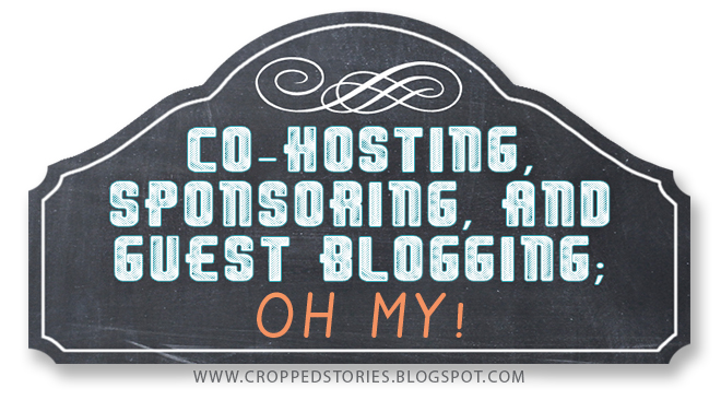 BLOGGER OPPORTUNITIES co-host a giveaway guest blog VIA CROPPED STORIES