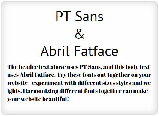 PT Sans and Abril Fatface