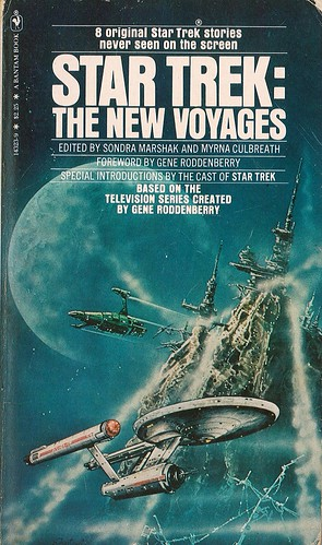 Star Trek: The New Voyages. Edited by Sondra Marshak and Myrna Culbreath. Bantam 1980. Cover artist S. Fantoni