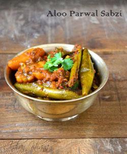 Parwal Aloo Sabzi Patal Aloo Sabji Recipe