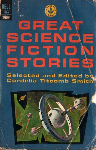 Great Science Fiction Stories. Edited by Cordelia Titcomb Smith. Dell 1964. Cover artist Richard Powers