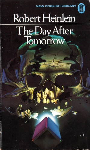 The Day After Tomorrow by Robert Heinlein. NEL 1972.