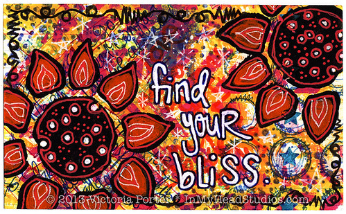 """Find Your Bliss"" ICAD : 6-22-13"