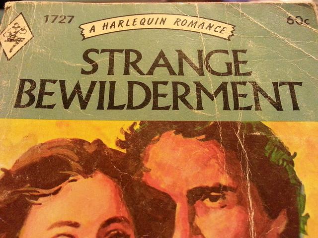 strange bewilderment