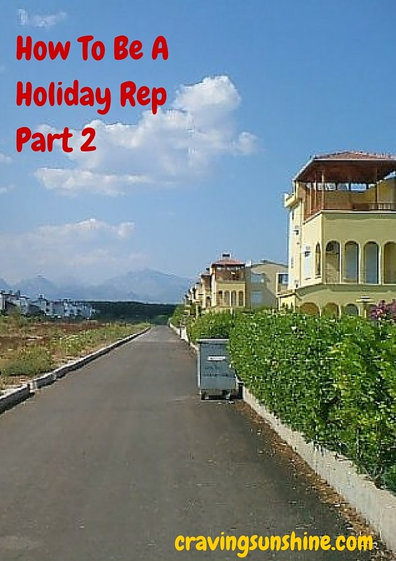 How To Be A Holiday Rep Part 2