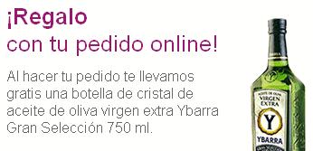 Carrefour regalo con tu pedido online, botella de crista aceite oliva Ibarra extra